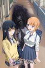 Mieruko-chan : Slice of Horror